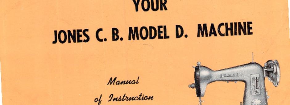 Jones CBMODELD Sewing Machine Instruction Manual For Download Fascinating Jones Cb Sewing Machine