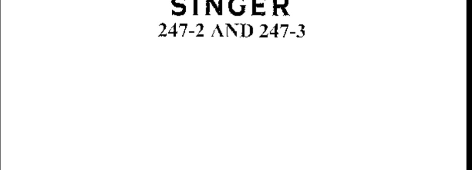 singer 247 sewing machine manual